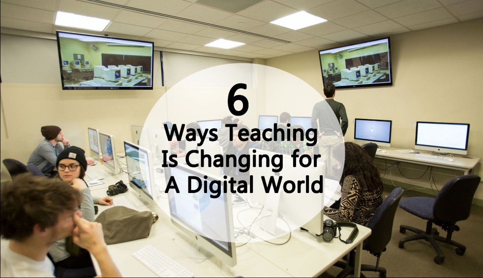 6-ways-teaching-is-changing-for-a-digital-world